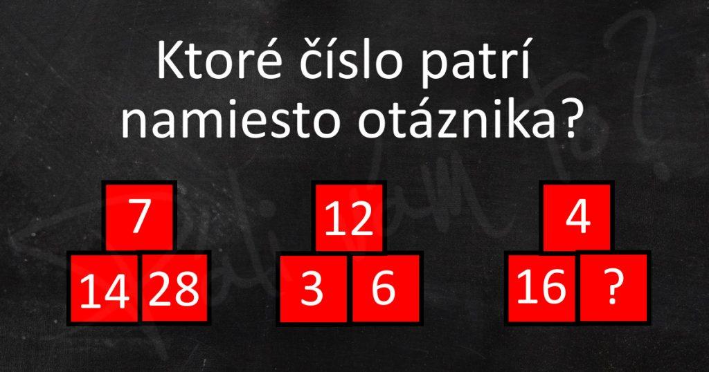 Dosaď správne číslo do posledného štvorčeka.